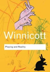 Playing and Reality Book by D.W. Winnicott