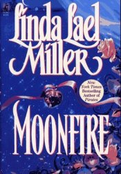 Moonfire (Australian, #1) Book by Linda Lael Miller