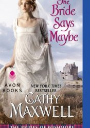The Bride Says Maybe (The Brides of Wishmore, #2) Book by Cathy Maxwell