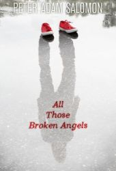 All Those Broken Angels Pdf Book