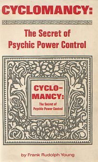 Download Cyclomancy - the Secret of Psychic Power Control
