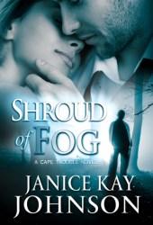 Shroud of Fog (Cape Trouble #1) Book by Janice Kay Johnson