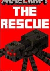 Minecraft: The Rescue - A Minecraft Novel Book by Minecraft Books