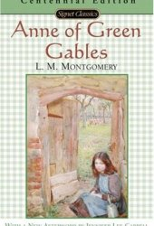 Anne of Green Gables (Anne of Green Gables, #1) Book