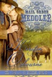Mail Order Meddler (Brides of Beckham, #10) Pdf Book