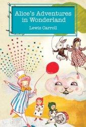 Alice's Adventures in Wonderland (Alice's Adventures in Wonderland, #1) Book