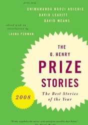 O. Henry Prize Stories 2008 Book by Laura Furman