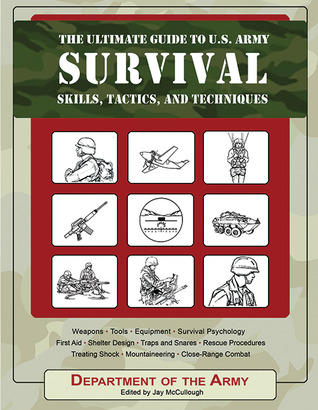 Download The Ultimate Guide to U.S. Army Survival Skills, Tactics, and Techniques