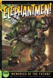 Elephantmen 2260, Book 1: Memories of the Future Book