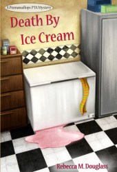 Death By Ice Cream (Pismawallops PTA #1) Book by Rebecca M. Douglass