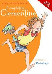 Completely Clementine (Clementine, #7) Book by Sara Pennypacker