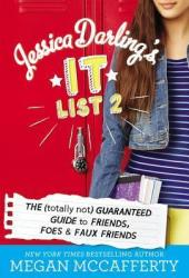 Jessica Darling's It List 2: The (Totally Not) Guaranteed Guide to Friends, Foes & Faux Friends Book