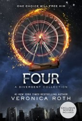 Four: A Divergent Story Collection (Divergent, #0.1 - 0.4) Book