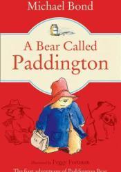 A Bear Called Paddington (Paddington, #1) Book by Michael Bond