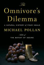 The Omnivore's Dilemma: A Natural History of Four Meals Book