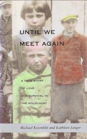 Until We Meet Again by Michael Korenblit and Kathleen Janger