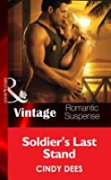 Soldier's Last Stand (H.O.T. Watch #6)