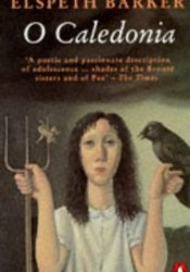 O Caledonia Book by Elspeth Barker