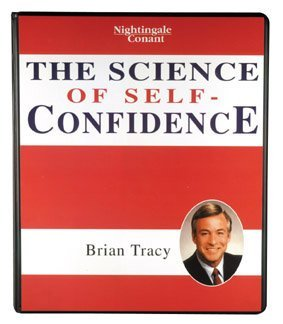 Download The Science of Self Confidence by Brian Tracy (Nightingale Conant) Audiobook