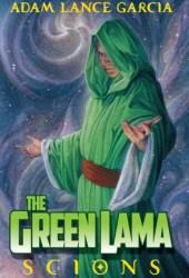 The Green Lama: Scions (The Green Lama Legacy Series #1) Book