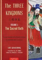 The Three Kingdoms: The Sacred Oath (The Three Kingdoms, 1 of 3) (chapter 1-35) Book by Luo Guanzhong
