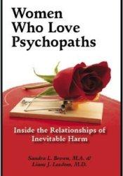Women Who Love Psychopaths Book by Sandra L. Brown