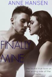 Finally Mine (Finally Love, #1) Book by Anne  Hansen
