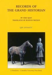 Records of the Grand Historian: Qin Dynasty Book by Sima Qian