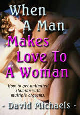 Download When a Man Makes Love to a Woman: Unlimited Stamina with Multiple Orgasms