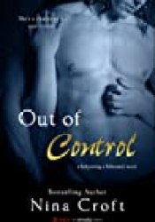Out of Control (Babysitting a Billionaire, #2) Book by Nina Croft
