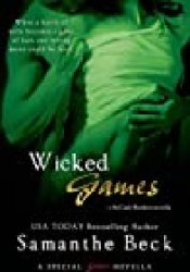 Wicked Games (McCade Brothers, #1.5) Book by Samanthe Beck