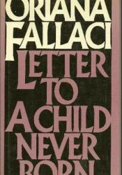Letter to a Child Never Born Book by Oriana Fallaci