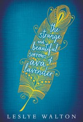 The Strange and Beautiful Sorrows of Ava Lavender Book