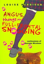 Angus, Thongs and Full-Frontal Snogging (Confessions of Georgia Nicolson, #1) Book