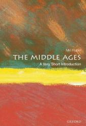 The Middle Ages: A Very Short Introduction Book