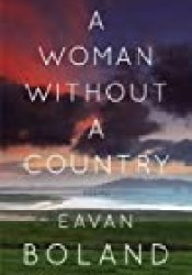 A Woman Without a Country: Poems Book by Eavan Boland