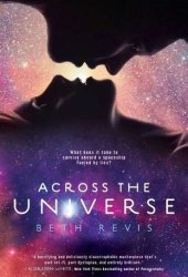 Across the Universe (Across the Universe, #1) Book