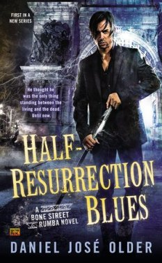 Hlaf-Resurrection Blues by Daniel Jose Older