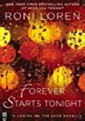 Forever Starts Tonight (Loving on the Edge, #6.5) Book by Roni Loren