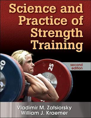 Download Science and Practice of Strength Training