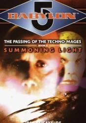 Summoning Light (Babylon 5: The Passing of the Techno-Mages, #2) Book by Jeanne Cavelos