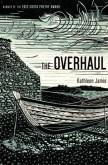 The Overhaul: Poems