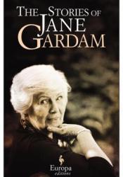 The Stories of Jane Gardam Book by Jane Gardam