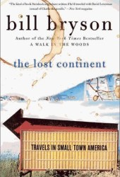 The Lost Continent: Travels in Small Town America Book