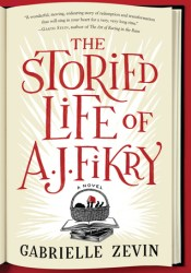 The Storied Life of A.J. Fikry Book by Gabrielle Zevin