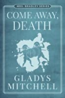 Image result for come away death gladys mitchell