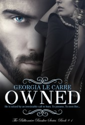 Owned (The Billionaire Banker, #1) Book by Georgia Le Carre