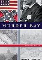 Murder Bay: A Ben Carey Mystery Book by David R. Horwitz