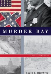 Murder Bay: A Ben Carey Mystery Book by David R. Horwitz