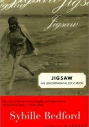 Jigsaw: An Unsentimental Education Book by Sybille Bedford